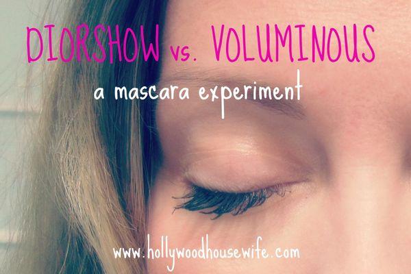 Mascara experiment - diorshow vs. voluminous | hollywood housewife