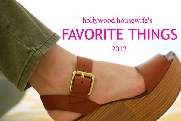 Hollywood housewife's favorite things