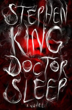 Stephen king doctor sleep