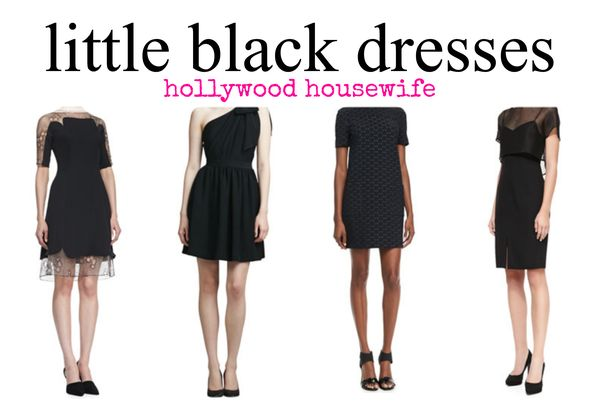 Little black dress options | hollywood housewife