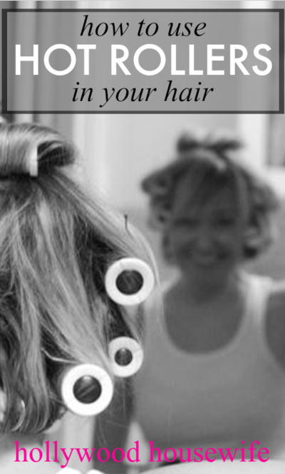 Hair tutorial to use hot rollers for big curls   Hollywood Housewife