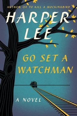 Book | Go Set a Watchman by Harper Lee