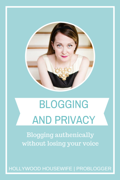 Problogger blogging and privacy